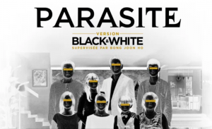 A black and white screening of Parasite is coming to Europe